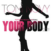 Your Body 2011 by Tom Novy