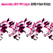 Into Your Eyes by Armand Van Helden