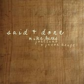 Said & Done  (feat. Joel Lamb & Jason Kraft) by Mike Burns