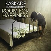 Room for Happiness (feat. Skylar Grey) by Kaskade