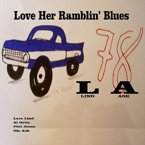Love Her Ramblin' Blues by L.A. (Rap)