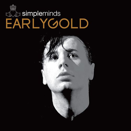 Early Gold by Simple Minds