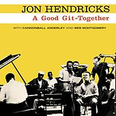 A Good Git-Together by Jon Hendricks