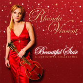 Beautiful Star: A Christmas Collection by Rhonda Vincent