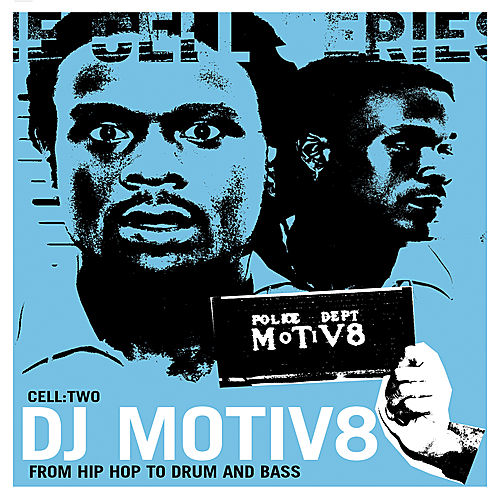 Cell:  Two - From Hip Hop To Drum And Bass by DJ Motiv8