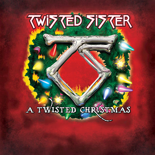 A Twisted Christmas by Twisted Sister