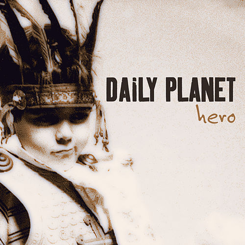 Hero by Daily Planet