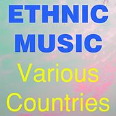 Ethnic Music (Various Countries Mix) by Various Artists