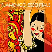 Flamenco Essentials by Various Artists