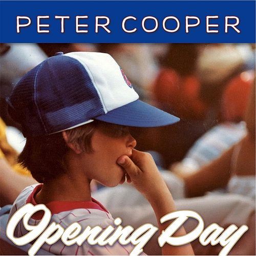 Opening Day by Peter Cooper