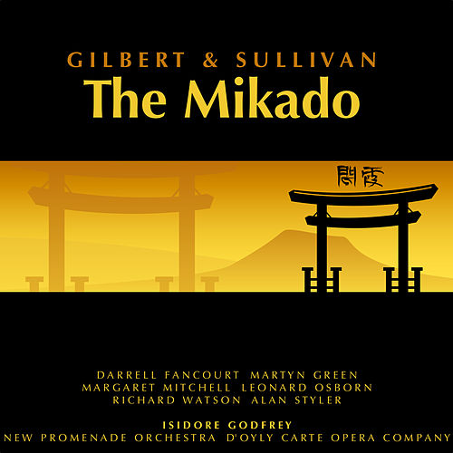 Gilbert and Sullivan: The Mikado by Various Artists
