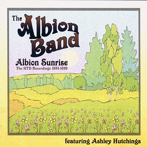 Albion Sunrise by The Albion Band