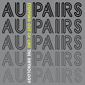 Stepping Out of Line - The Anthology by Au Pairs