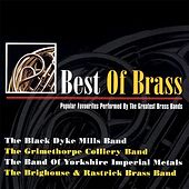 Best of Brass - Popular Favourites Performed By the Greatest Brass Bands by Various Artists