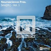 Neuroscience Pres. Smu[th] - Vol. 1 - EP by Various Artists