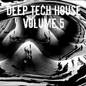 Deep Tech House Volume 5 - Single by Various Artists