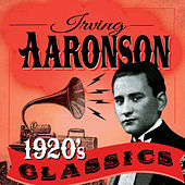 1920's Classics by Irving Aaronson