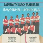 Ibhayibheli Liyindlela by Ladysmith Black Mambazo