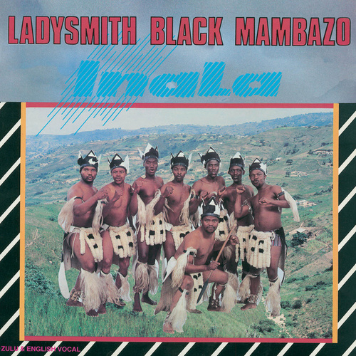 Inala by Ladysmith Black Mambazo