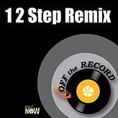 1-2 Step by Off the Record
