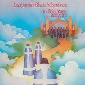 Indlela Yasezulwini by Ladysmith Black Mambazo