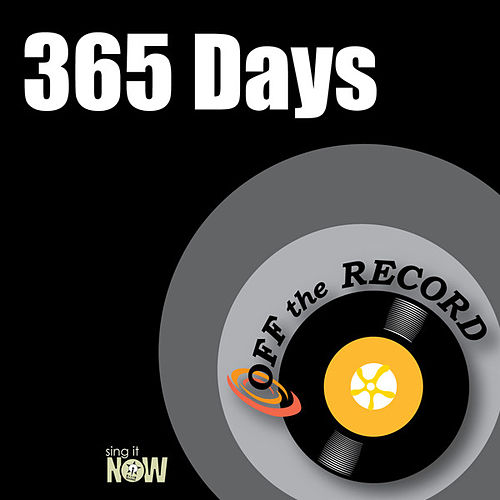 365 Days by Off the Record