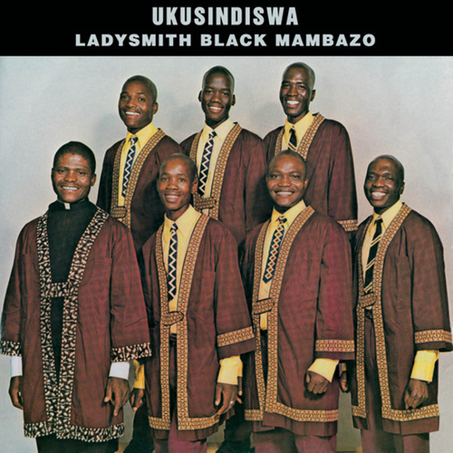 Ukusindiswa by Ladysmith Black Mambazo