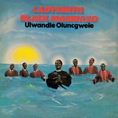 Ulwandle Olungcwele by Ladysmith Black Mambazo