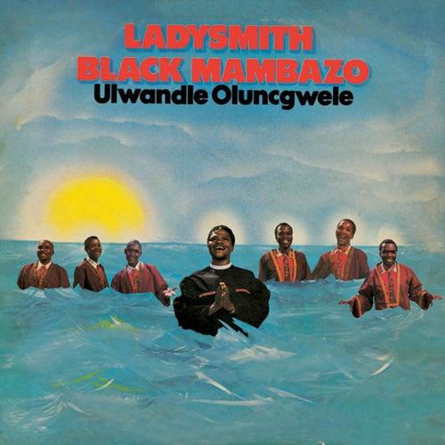 Ulwandle Olungcwele by Ladysmith Black Mambazo