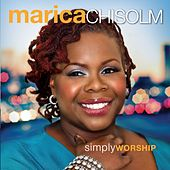 Simply Worship by Marica Chisolm