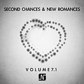 Second Chances & New Romances Volume 7.1 by Various Artists