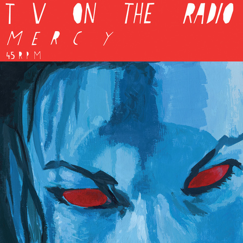 Mercy by TV On The Radio