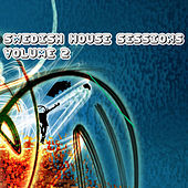 Swedish House Sessions, Vol. 2 by Various Artists