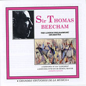 Grandes Virtuosos De La Música: Sir Thomas Beecham by Sir Thomas Beecham