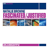 Natalie Browne - Fascinated / Justified by Natalie Brown