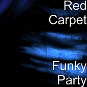 Funky Party by Red Carpet