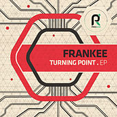 Turning Point EP by Frankee