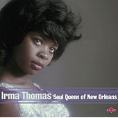 Soul Queen of New Orleans by Irma Thomas