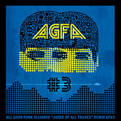 Jacks of All Trades Remixed EP 3 by All Good Funk Alliance