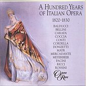 100 years of Italian opera: 1820-1830 by Various Artists
