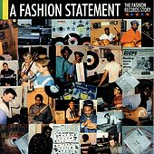 A Fashion Statement (The Fashion Records Story) by Various Artists
