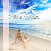 Chillout Paradise (15 Smooth Deluxe Lounge Tracks) by Various Artists