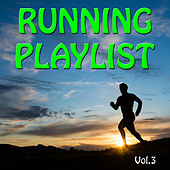 Running Playlist Vol. 3 by Various Artists