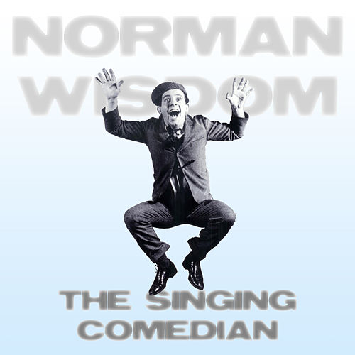 The Singing Comedian by Norman Wisdom