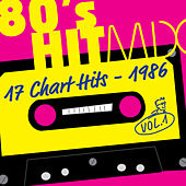 Hit Mix '86 Vol. 1  -  17 Chart Hits by Various Artists