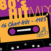 Hit Mix '83 Vol. 6  -  16 Chart Hits by Various Artists