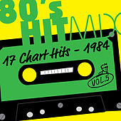 Hit Mix '84 Vol. 5  -  17 Chart Hits by Various Artists