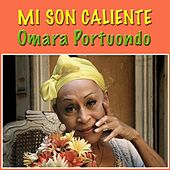 Mi Son Caliente by Omara Portuondo