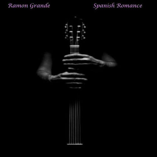 Spanish Romance by Ramon Grande
