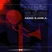 Radio S.AMB.A by Nação Zumbi